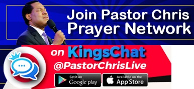 Join Pastor Chris Prayer Network On Kingschat @PastorChrisLive